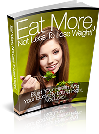 Eat-More,-Not-Less-To-Lose-Weight!_L