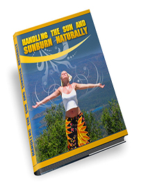 HandlingTheSunAndSunburnNaturally-EBook-2-2